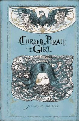 Jeremy Bastian cursed pirate girl hardcover
